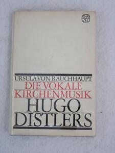 Ursula-von-Rauchhaupt-DIE-VOKALE-KIRCHENMUSIK-HUGO-DISTLERS-Gutersloher