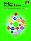 Teaching Key Stage 2 Music: A Complete Step by Step Scheme of Work by Ann Bryant (Paperback, 2007)