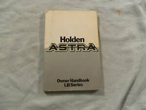 1984-HOLDEN-ASTRA-OWNERS-GLOVEBOX-MANUAL