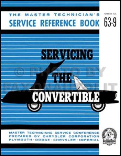 1963 Convertible Top Manual Chrysler 300 Newport Dodge Dart Polara Plymouth Fury