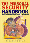 The Personal Security Handbook: How to Keep Yourself and Your Family Safe From Crime by D. G. Conway (Paperback, 2005)