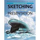 Sketching: Product Design Presentation by Koos Eissen, Roselien Steur (Hardback, 2014)