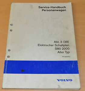 Werkstatthandbuch Service Handbuch Volvo Schaltplan S80 2000 Alter ...