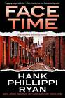 Face Time: A Charlotte McNally Novel by Hank Phillippi Ryan (Hardback, 2016)