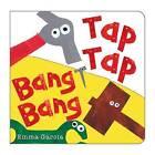 Tap Tap Bang Bang by Emma Garcia (Board book, 2013)
