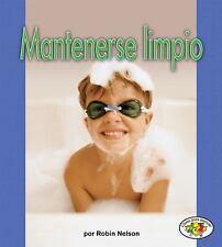 Mantenerse Limpio (Staying Clean) (Libros Para Avanzar-La Salud (Pull Ahead Book