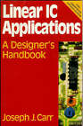Linear IC Applications: A Designer's Handbook by Joseph Carr (Paperback, 1996)