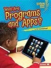What Are Programs and Apps? by L E Carmichael (Hardback, 2015)