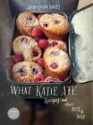 What Katie Ate: Recipes and Other Bits and Bobs by Katie Quinn Davies (Hardback, 2013)