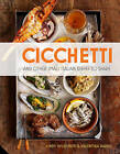 Cicchetti: and Other Small Italian Dishes to Share by Valentina Harris, Lindy Wildsmith (Hardback, 2013)