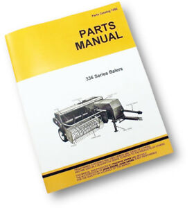 Details about PARTS MANUAL FOR JOHN DEERE 336 HAY BALER KNOTTER SQUARE  EXPLODED VIEWS ASSEMBLY