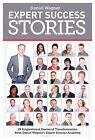 Expert Success Stories by Daniel Wagner (Paperback / softback, 2013)