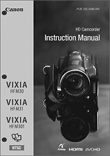 Canon VIXIA HF M30, M31, M301 Camcorder User Instruction Guide  Manual