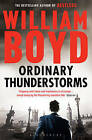 Ordinary Thunderstorms by William Boyd (Paperback, 2010)