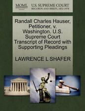Randall Charles Hauser, Petitioner, V. Washington. U. S. Supreme Court...