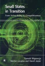Small States in Transition: From Vulnerability to Competitiveness, Development &