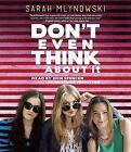 Don't Even Think about It by Sarah Mlynowski (CD-Audio, 2014)
