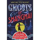 Ghosts of Shanghai by Julian Sedgwick (Paperback, 2015)