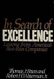 In search of excellence by robert h jr waterman and tom peters in search of excellence by robert h jr waterman and tom peters 1982 hardcover publicscrutiny Gallery