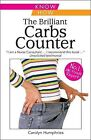 The Brilliant Carb Counter by Carolyn Humphries (Paperback, 2010)