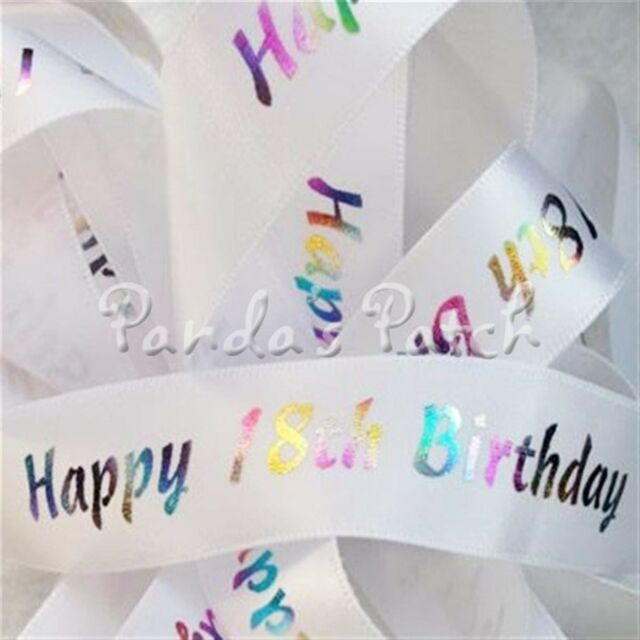 Beautiful Quality BERTIES BOWS 25mm White /& Silver HAPPY 18TH BIRTHDAY Ribbon