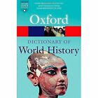 A Dictionary of World History by Oxford University Press (Paperback, 2015)