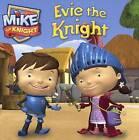 Evie the Knight by Turtleback Books (Hardback, 2015)