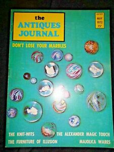 Antiques-Journal-1972-Madame-Alexander-Dolls-Marbles-Canes-Martha-Chase-Majolica