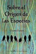 Sobre el Origen de Las Especies : On the Origin of Species (Spanish Edition)...