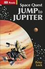 Space Quest Jump to Jupiter by Peter Lock (Hardback, 2015)
