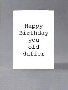 Image Is Loading Happy Birthday You Old Duffer Card For