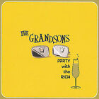 Party with the Rich * by The Grandsons (CD, Mar-2004, Whirling House Records)
