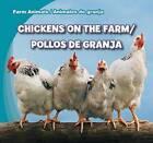 Chickens on the Farm/Pollos de Granja by Rose Carraway (Hardback, 2012)