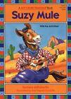 Suzy Mule 9781575650265 by Barbara Derubertis Book
