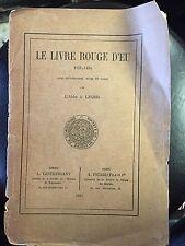 Le livre Rouge d'Eu ( ville d'EU) 1151 - 1454 / par l'abbé Legris / 1911-1454