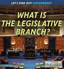 What Is the Legislative Branch? by Matthew Cummings (Paperback / softback, 2015)