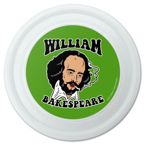 """William Bakespeare Shakespeare Getting Baked Funny Humor Novelty 9/"""" Flying Disc"""