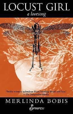 Locust Girl: A Love Song: 2015 by Merlinda Bobis (Paperback, 2015)