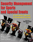 Security Management for Sports and Special Events: An Interagency Approach to Creating Safe Facilities by Walter E. Cooper, James A. McGee, Stacey A. Hall, Lou Marciani (Hardback, 2011)