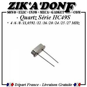 Quartz-serie-HC39S-valeur-au-choix-4-6-8-11-0592-12-16-20-24-25-27-MHz