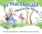 Jo Macdonald Hiked in the Woods by Mary Quattlebaum (Paperback, 2013)
