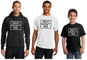 466a1ef6 Why Don't We These Girls New Hoodie or T-Shirt Adult and Youth Sizes ...