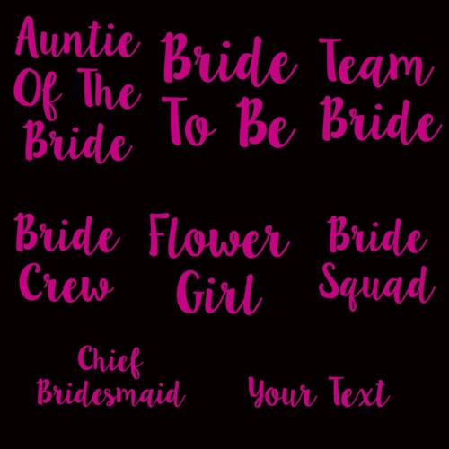 Bride To Be Hen Do Party Iron On Transfer T Shirt Wedding 2019 Your Text Vinyl