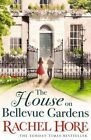 The House on Bellevue Gardens by Rachel Hore (Hardback, 2016)