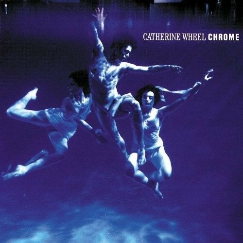 Catherine Wheel - Chrome [New Vinyl LP] Holland - Import