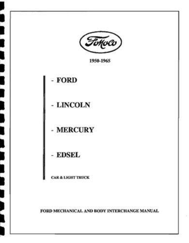 FOMOCO PARTS INTERCHANGE 1950-1965