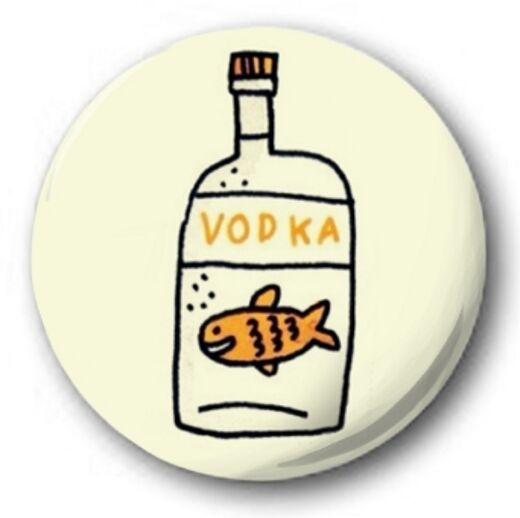 "VODKA FISH - 25mm 1"" Button Badge - Novelty Cute"