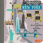 All Aboard in New York: A City Primer by Haily Meyers, Kevin Meyers (Board book, 2015)