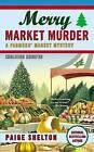 Merry Market Murder by Paige Shelton (Paperback / softback, 2013)