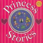 Princess Stories by Roger Priddy (Mixed media product, 2009)